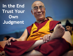 In End Trust Your Own Judgment